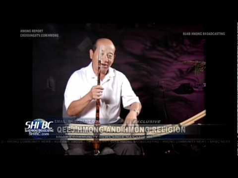 "Suab Hmong News: Exclusive on History of Hmong ""Qeej"" and Hmong Religion"