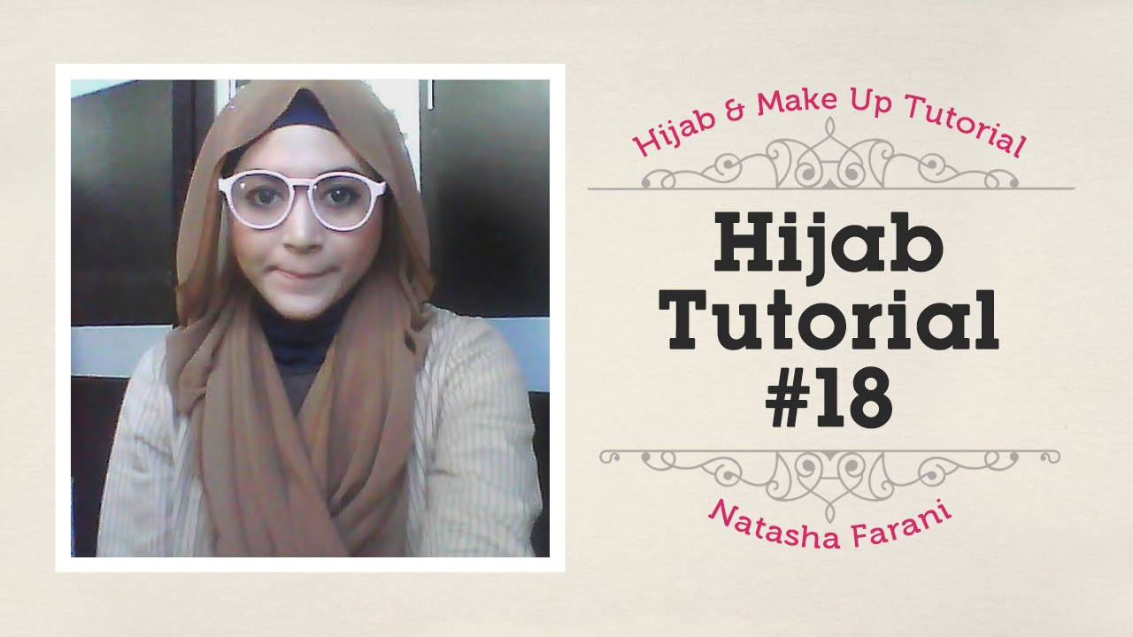 Hijab Tutorial Natasha Farani 18 YouTube