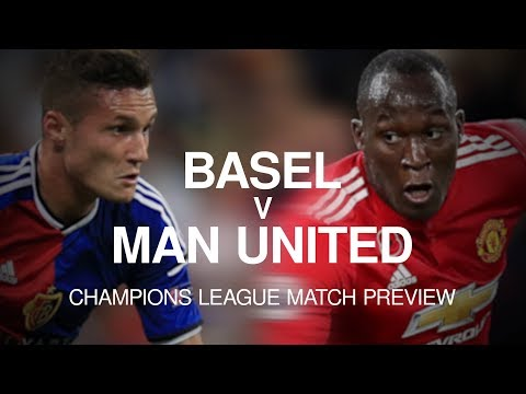 Basel v Manchester United - Champions League Match Preview