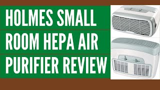 Holmes Small Room Hepa Air Purifier Review Updated   Holmes  Hepa Air Purifier is good for you!