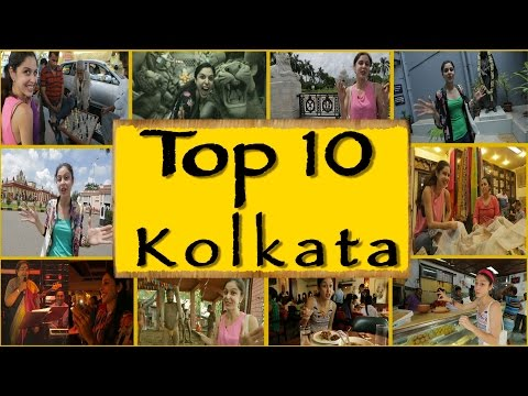 Top 10 Things To Do/See || Kolkata