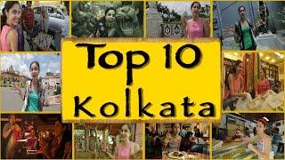 Top 10 Things To Do/See || Kolkata