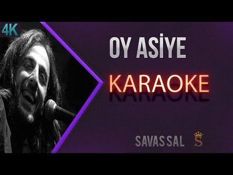 Oy Asiye Karaoke 4k
