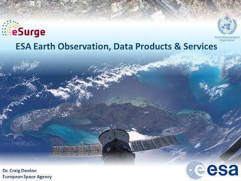 ESA Earth Observation, data Products & services for storm surge research - Dr. Craig Donlon (ESA)