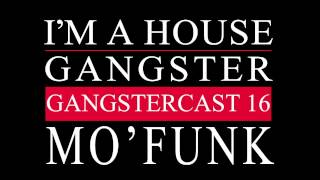 Gangstercast 16 - Mo