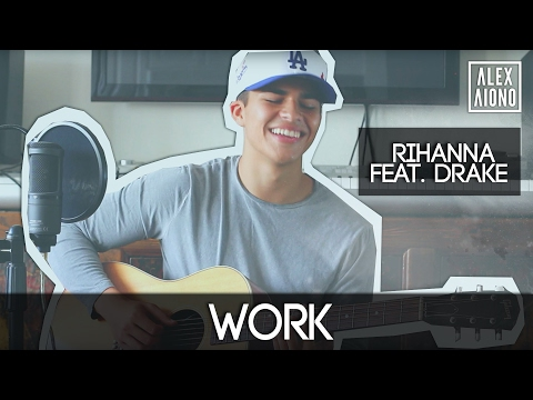 Work by Rihanna feat. Drake | Alex Aiono Cover