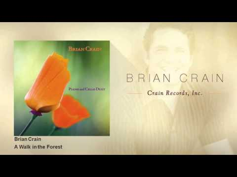 Brian Crain  A Walk in the Forest