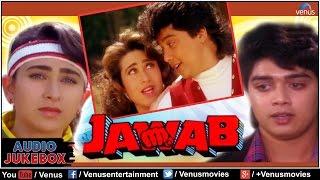 Cover images Jawab Full Songs   Karishma Kapoor, Harish Kumar, Kanchan   Audio Jukebox