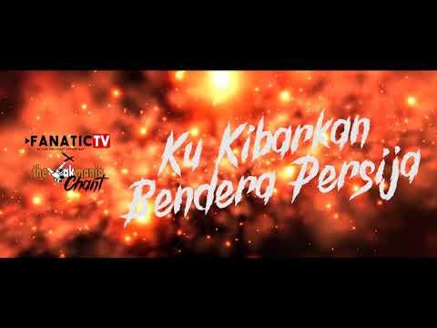 Lagu kami bersama persija - fanaticTV (video lirik)