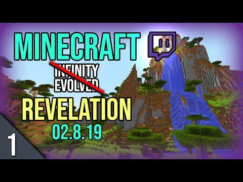 Modded Minecraft Stream Part 1 - FTB Infinity Evolved / Revelation (02.8.19)