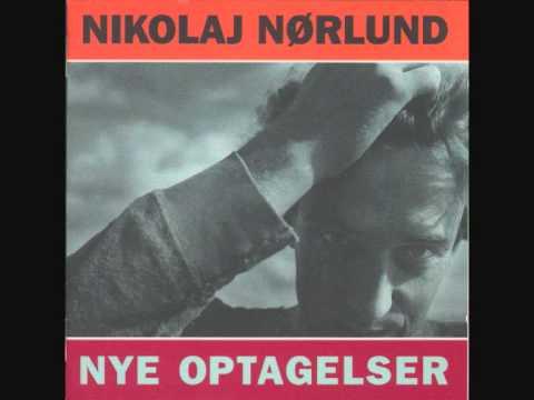 Nikolaj Nørlund  - Nye Optagelser (Full Album)
