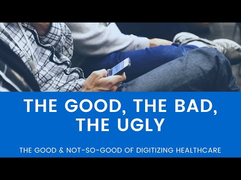 Bob Wachter MD: The Good & Not-So-Good of Digitizing Healthcare