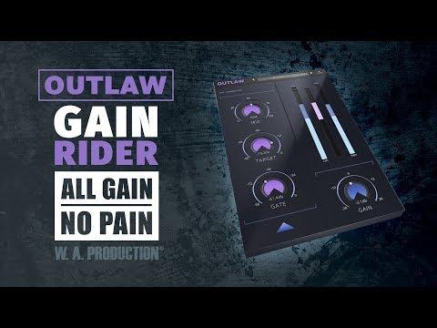 OUTLAW Gain Rider Plugin - All Gain. No Pain (VST, AU, AAX)