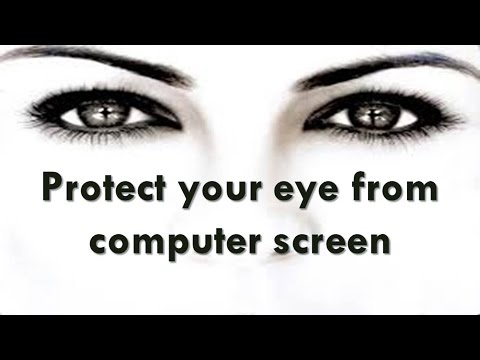 Protect your eye from computer screen