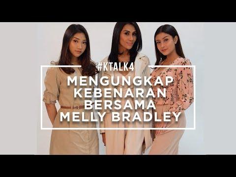 #KTALK4 - MENGUNGKAP KEBENARAN BERSAMA MELLY BRADLEY