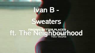 Ivan B - Sweaters (Lyrics)