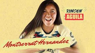 MONTSERRAT HERNANDEZ   Jugadora del CLUB AMERICA Femenil    Rincon Aguila   Ep 46