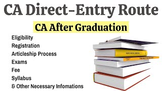 CA Course After Graduation || Eligibility, Fee, Exams, Syllabus \u0026 Other Necessary Rules \u0026 Regulation