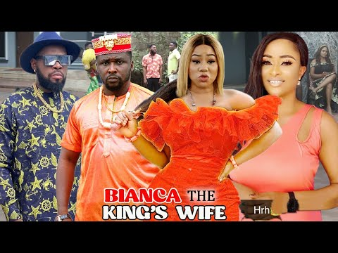 Download BIANCA THE KING'S WIFE 3&4 - CHINENYE UBA/ONNY MICHEAL 2021 LATEST TRENDING NIGERIAN MOVIE