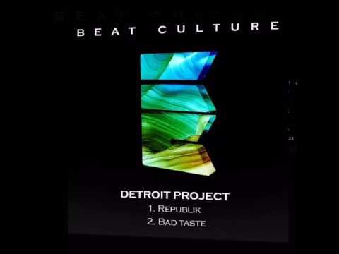 Detroit Project - Bad Taste - Preview