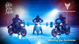 Hack The Darkness - Yamaha MT-Series Motorcycles