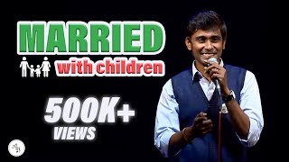 Married… With Children - Standup Comedy video by Alex