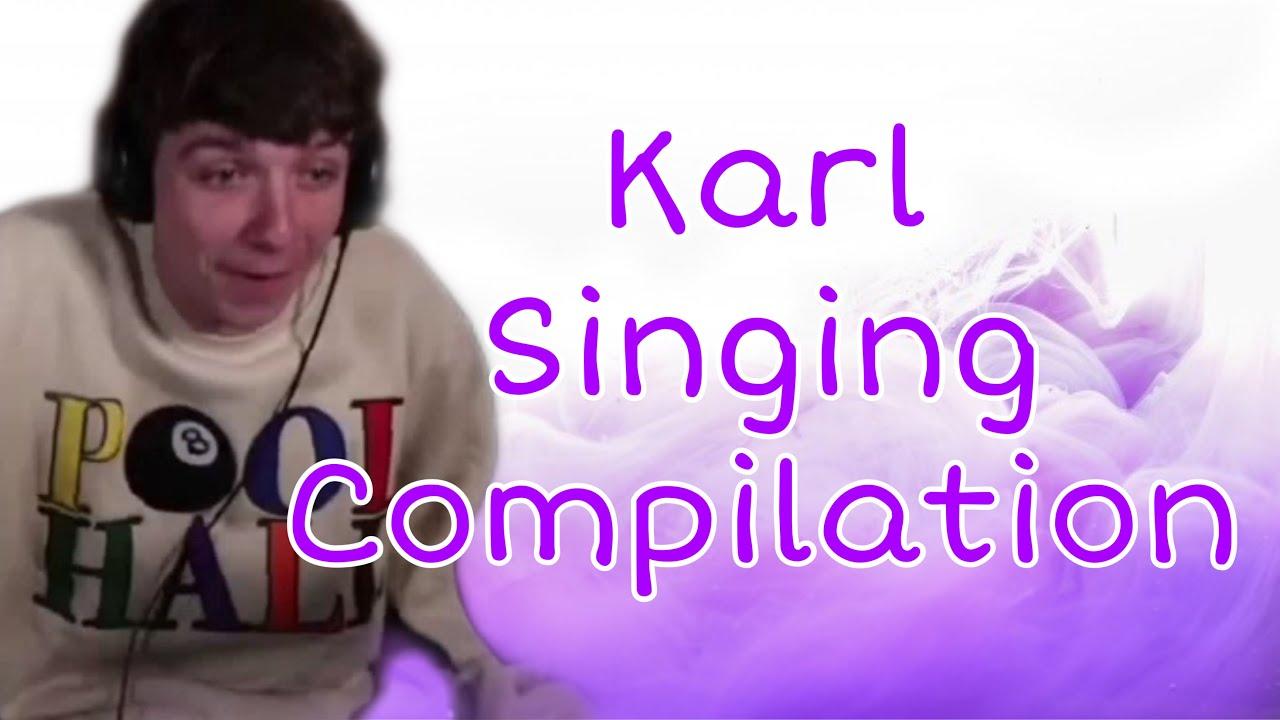 Karl's Singing But It's Surprisingly Good