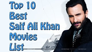 Top 10 Best Saif Ali Khan Movies List - Saif Ali Khan Best Movies