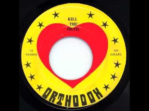 Kill The Devil - Twelve Tribes Of Israel Band