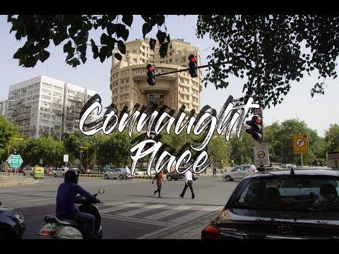 Connaught Place ll  New Delhi ll 2017