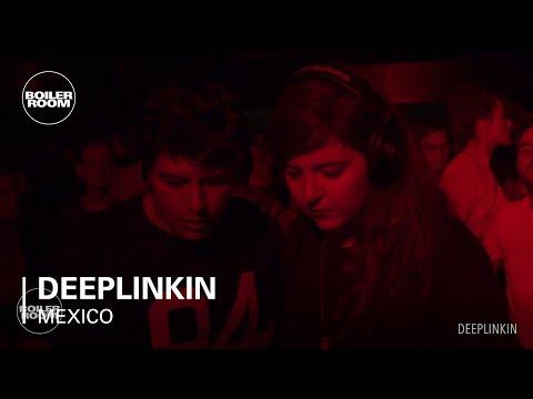 Deeplinkin Boiler Room Mexico City DJ Set