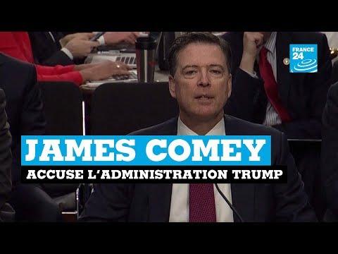 James Comey accuse l'administration Trump