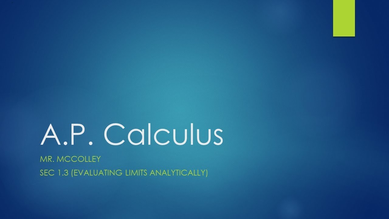 Ap calculus sec 13 finding limits analytically youtube ap calculus sec 13 finding limits analytically robcynllc Choice Image