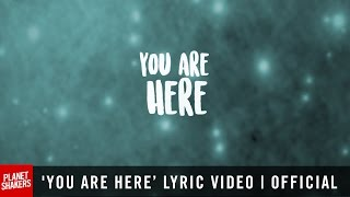 Video 'YOU ARE HERE' Lyric Video | Official Planetshakers Video download MP3, 3GP, MP4, WEBM, AVI, FLV Agustus 2017