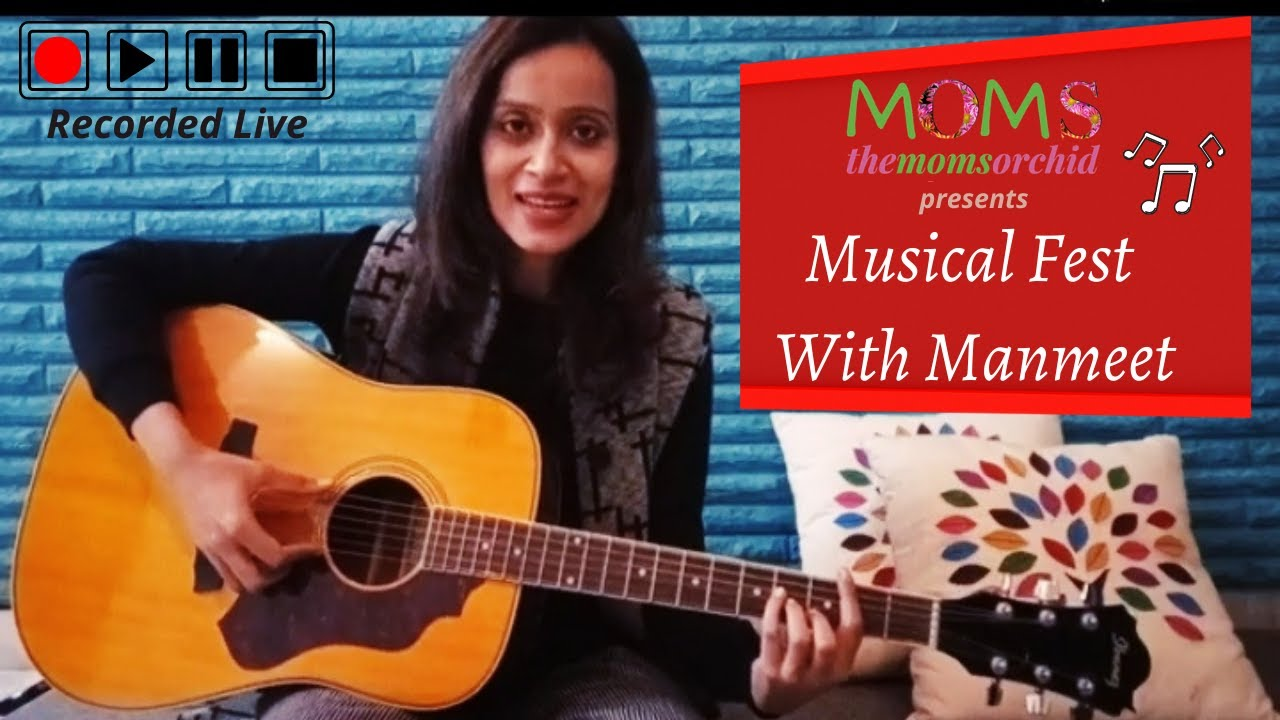 Musical Fest With Manmeet