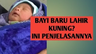 Penyakit Kuning Pada Bayi, Penyebab, Ciri, Bahaya dan Cara Mengatasinya - Tips Bayi Baru.