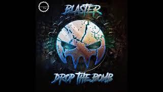Blaster - Drop The Bomb