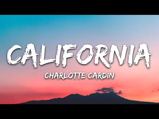 Charlotte Cardin - California (Lyrics)