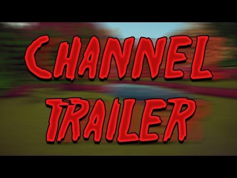 Luc016 Channel Trailer 2017
