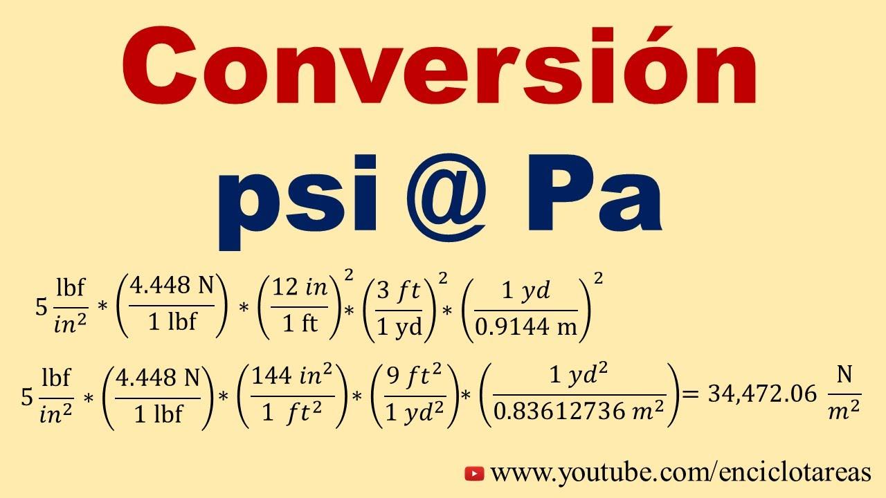 Convertir De Psi A Pascal Psi A Pa Youtube