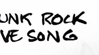 Punk Rock Love Song