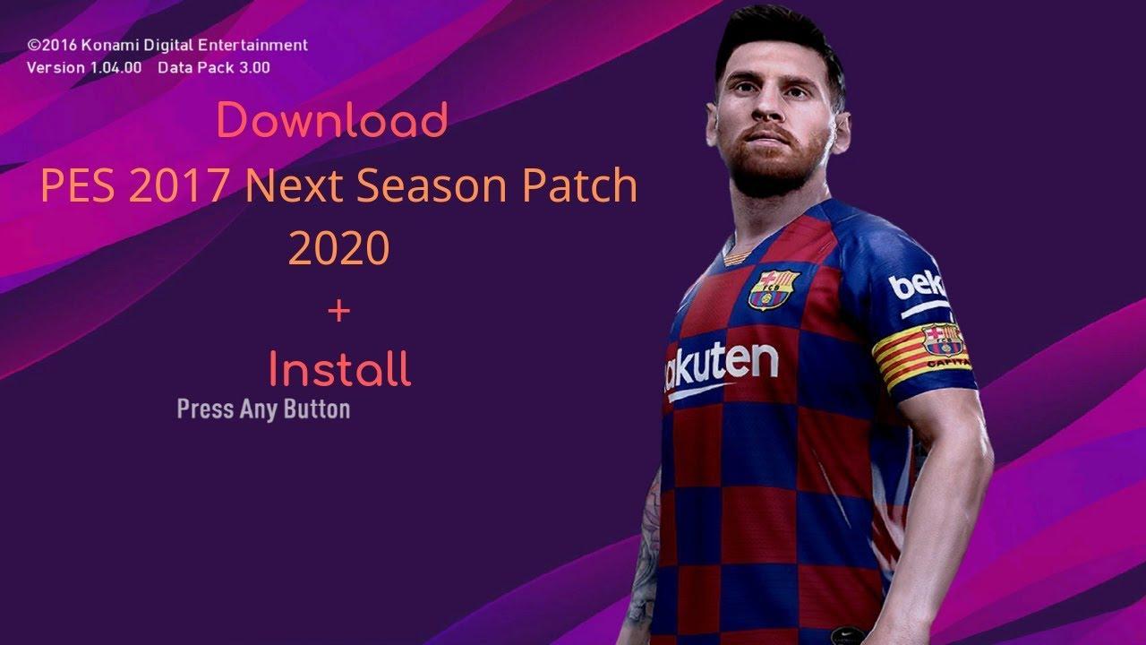 Download PES 2017 Next Season Patch 2020 – Cập nhật mùa giải 2019/2020 PES 2017