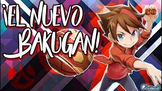 ¡El nuevo Bakugan!