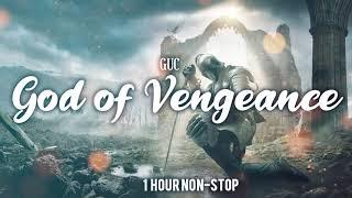God of Vengeance (1 H๐ur Non-Stop Loop) - Minister GUC