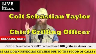 Colt Sebastian Taylor - Chief Grilling Officer