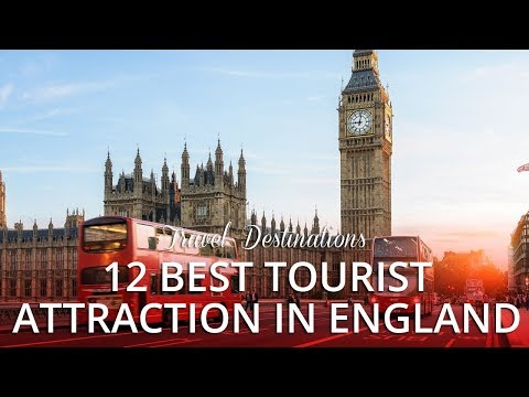 13 TOP RATED - Best Tourist Attractions in England