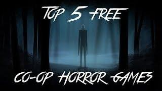 TOP 5 FREE CO-OP HORROR GAMES! (2017)