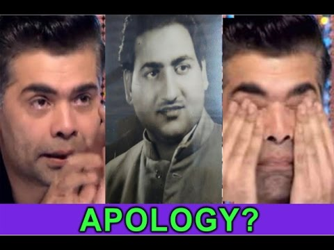 WAS IT KARAN JOHAR APOLOGY FOR COMMENTING ON RAFI SAHAB?