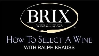 How To Select A Wine - Brix Wine & Liquor, Malta Ny