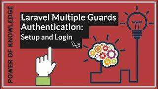 Laravel Multiple Guards Authentication Setup and Login - (SR)